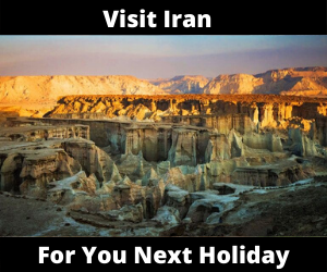 Visit Iran For Your Next Holiday