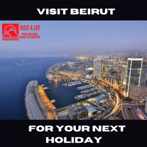 Visit Beirut For Your Next Holiday