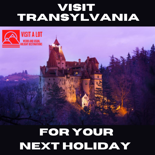 Visit Transylvania For Your Next Holiday
