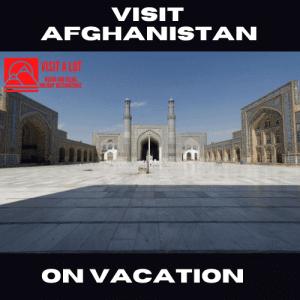 Visit Afghanistan