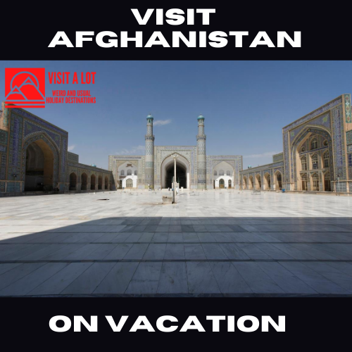 Visit Afghanistan On Holiday