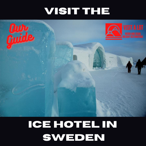 Visit The Ice Hotel Sweden