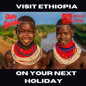 Visit Ethiopia
