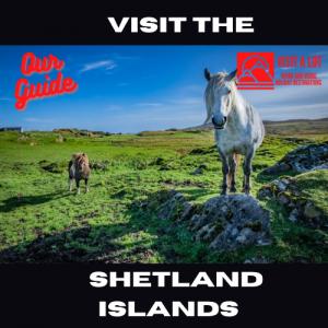 Visit the Shetland Islands